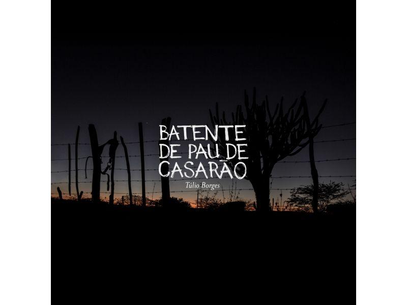 BATENTE DE PAU DE CASARÃO (CD)